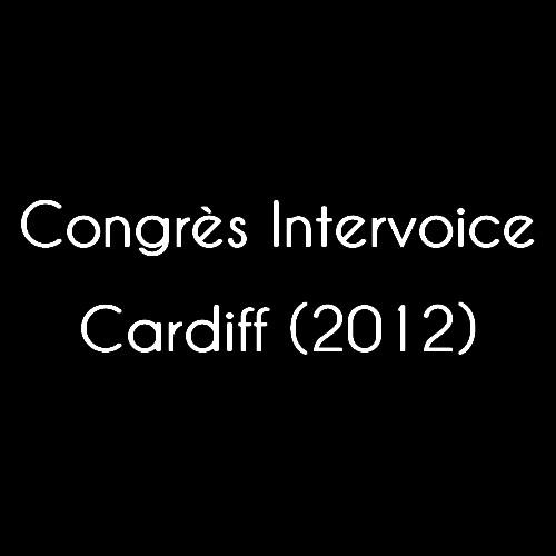 Congrès Intervoice de Cardiff (2012)